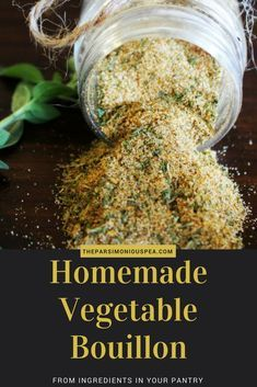 MSG Free Homemade Vegetable Bouillon Powder - - This delicious vegetable bouillon is made from common ingredients that you already have in your pantry. It is MSG free, natural, and versatile. Homemade Spices, Homemade Seasonings, Homemade Dry Mixes, Homemade Italian Seasoning, Whole Food Recipes, Cooking Recipes, Easy Cooking, Diet Recipes, Chicken Recipes