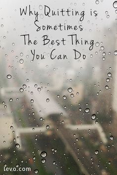 Why Quitting is Sometimes The Best Thing You Can Do ~ Levo League Job Quotes, Funny Quotes, Life Quotes, Great Quotes, Quotes To Live By, Inspirational Quotes, Quitting Job, Positive Thoughts, You Can Do