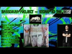Bassdrum Project – Stomp To The Beat