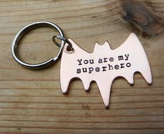 You are my Superhero Batman Keychain by RAEJewelryDesigns on Etsy LOVE IT!!!
