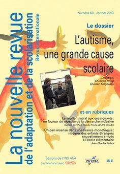 """La nouvelle revue de l'Adaptation et de la scolarisation, n°60 de janvier 2013.   Dossier intitulé """"L'autisme, une grande cause scolaire"""""""