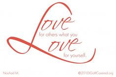 DesertRose///Love for others what you love for yourself