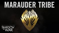 Official Shadow of War Marauder Tribe Trailer [Video]