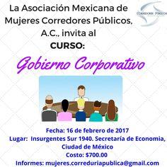 Curso Gobierno Corporativo CDMX 16 de feb 2017. Info: mujeres.correduriapublica@gmail.com