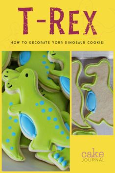 This tutorial will show you how to decorate T-Rex dinosaur cookies step-by-step, so that almost anyone in the family will be able to do it. Sugar Cookie Icing, Easy Sugar Cookies, Fancy Cookies, Dinosaur Cookies, Dinosaur Party, Dinosaur Birthday, Cookie Recipes From Scratch, Delicious Cookie Recipes, Cute T Rex