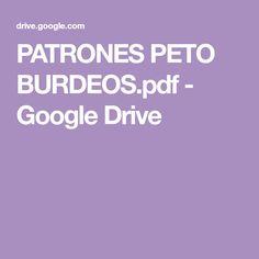 PATRONES PETO BURDEOS.pdf - Google Drive