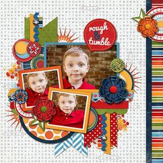 Rough and Tumble - Two Peas in a Bucket really like this layout