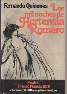 Las mil noches de Hortensia Romero - Fernando Quiñ..., ver y leer en anibalfuente.blogspot.com.ar