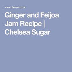 Ginger and Feijoa Jam Recipe | Chelsea Sugar