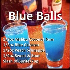 Blue Balls Cocktail- Coconut rum, Blue Curacao, Peach Schnapps, sweet sour mix, and a splash of Sprite. So fun to order this at a bar! Liquor Drinks, Cocktail Drinks, Cocktail Recipes, Alcoholic Drinks, Beverages, Fruity Cocktails, Blue Curacao, Refreshing Drinks, Summer Drinks