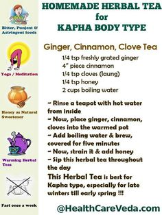 Ayurveda KAPHA - Herbal Tea for Kapha - More Kapha Tips: http://www.foodpyramid.com/ayurveda/kapha-dosha/ #kapha #dosha #ayurveda