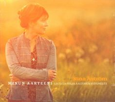 Nina Åström - Minun aarteeni CD