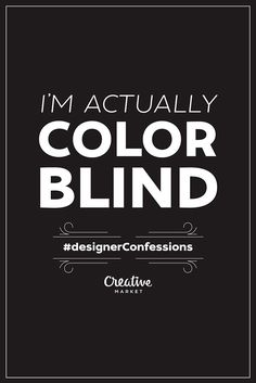 A Fun Series of Designer's Confessions | Typography Posters by Creative Market