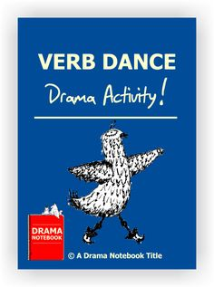 Drama activity that uses movement to convey the meaning of verbs. Includes instructions and a list of 26 verbs.