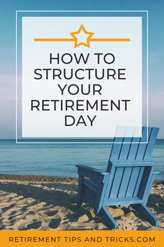 Do you want to know how you structure your day in retirement? In this article we give you the answer and extra tips, tricks, ideas on how to structure your day in retirement. Retirement Strategies, Retirement Advice, Happy Retirement, Retirement Planning, Financial Planning, Retirement Budget, Retirement Countdown, Elderly Activities, Dementia Activities