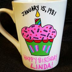 """Personalized ceramic mug """"happy birthday mug"""" Can personalize plates, mugs, wine glasses, bowls, ornaments etc! Check out my fb page michelle's Personalized creations or my instagram michellespersonalizedcreations With more of my work! ☺ Birthday Mug, Happy Birthday, Personalized Plates, Fb Page, My Fb, Bowls, Wine, Ceramics, Ornaments"""