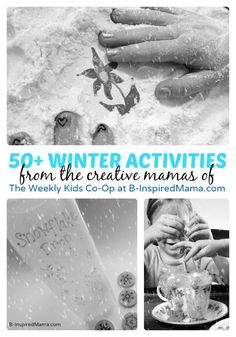 50+ Winter Activities for Kids from The Weekly Kids Co-Op Link Party - B-Inspired Mama