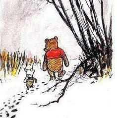"""What day is it,?"" asked Pooh. ""It's today,"" squeaked Piglet. ""My favorite day,"" said Pooh."""