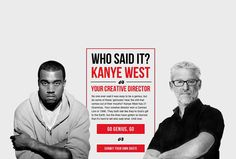 Музыкант и муж Ким Кардашиан Канье Уэст известен своим комплексом знаменитости, неумеренным самомнением и, мягко говоря, нескромными репликами. Чтобы ещё раз отметить это, неизвестный шутник из творческой среды предложил сравнить высказывания Канье с фразами эталонной фигуры самодура с комплексом бога — гипотетического креативного директора.