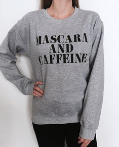 Welcome to Nalla shop :)  For sale we have these Mascara and caffeine sweatshirt!  Very popular on sites like Tumblr and blogs!  This is the Gray sweatshirt.   Can't find what your looking for? We do custom orders! Just send us a message with your request.  With a large range of colors and sizes - just select your perfect choice from the drop down menus!  The Sizes and Dimensions are as Follows:  Small (6 - 8): Pit to Pit - 19.60, Length 26. Medium (10 - 12): Pit to Pit - 21.5, Length - 27…