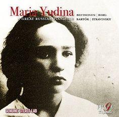 Maria Yudina - Maria Yudina: A Great Russian Pianist