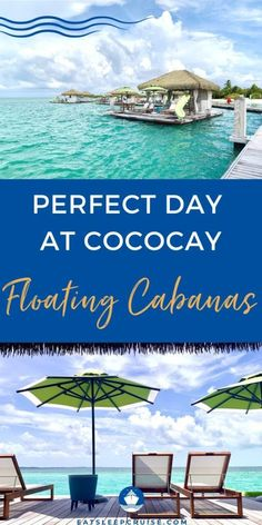 Read this first if you are considering the Coco Beach Club Floating Cabanas on Royal Caribbean's private island of Perfect Day at CocoCay.