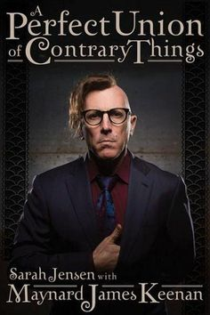 """Read """"A Perfect Union of Contrary Things"""" by Maynard James Keenan available from Rakuten Kobo. A Perfect Union of Contrary Things is the authorized biography of musician and vintner Maynard James Keenan. Co-author S. Maynard James Keenan, Alex Grey, Free Books, Good Books, Books To Read, Learn Singing, Singing Tips, Singing Lessons, Jazz"""