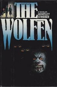 The Wolfen by Whitley Streber hardcover first edition.jpg
