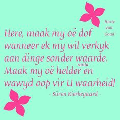 Here maak my oë. Spirit Of Discernment, Scripture Verses, Bible, Afrikaanse Quotes, Goeie More, Christian Quotes, Inspire Me, Favorite Quotes, Prayers