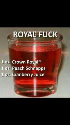 This cocktail 🍸 is the Royal 👑 Fuck - 1 oz. Peach 🍑 Schnapps, and 1 oz. Liquor Drinks, Cocktail Drinks, Alcohol Shots, Bourbon Drinks, Holiday Drinks, Summer Drinks, Peach Schnapps, Alcohol Recipes, Cocktail Recipes