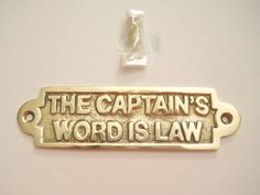 Nautical Ship Boat Decor. Brass The Captain's Word Is Law Door Sign Wall Plaque in Collectibles, Decorative Collectibles, Nautical Décor | eBay