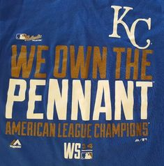 KC Royals WE OWN THE PENNANT Adult Medium T-Shirt World Series Baseball 2014 MLB #Majestic #TShirt #KansasCityRoyals