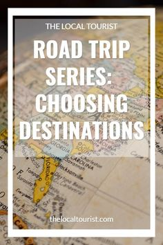 Four steps to choosing where to go on your road trip