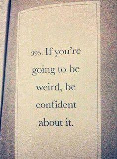 Always be confident