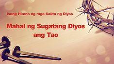 Tagalog Christian Song With Lyrics 2020 Praise Songs, Worship Songs, Christian Movies, Tagalog, Gods Love, Song Lyrics, Musicals, Religion, Film