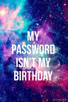 Image via We Heart It #birthday #girly #nice #space #wallpapers #lockscreen #password.