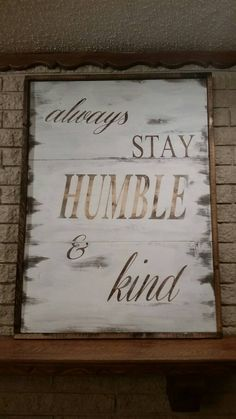Always stay humble and kind  Christian by HeatherAyletteDesign