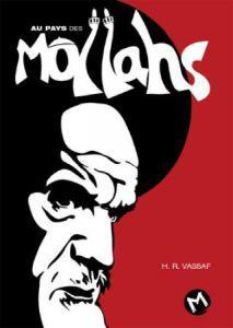 'Au pays des Mollahs', de Vassaf. Irán desde elexilio