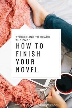 Just in time for National Novel Writing Month: If you struggle to finish stories, then this is the blog post for you. Read the blog post to learn how to identify what's holding you back, and then get my best tips to help you finish your novel >>>