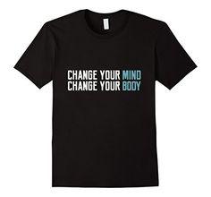 Men's Change Your Mind Change your Body Quote Gym Rat T S... https://www.amazon.com/dp/B06WWH3ZPS/ref=cm_sw_r_pi_dp_x_7aEUybA3S4HWX   #Tshirt #quote #tshirt #shirt #vegan #hipster #love #best #tee #amazon #prime #band #ok #album #amazonprime #gym #body #cuture