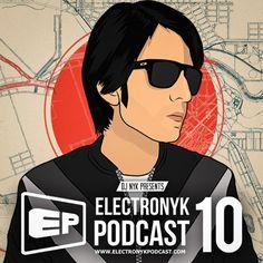 Electronyk Podcast 10 - Dj NYK Latest Song Electronyk Podcast 10Dj NYK Dj Song Free Hd Song First On Internet Torrent Electronyk Podcast 10 - Dj NYK