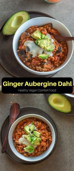 This Ginger Aubergine Dahl is the perfect vegan dinner. It's comforting, healthy, quick, and easy. Ready in only 30 minutes! #vegan #dinner #recipes #healthy