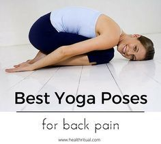 Yoga poses are the best healers for back pain. Try these yoga poses regularly and gradually it you will feel much relieved from back pain.