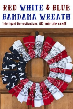 Make your own of July Wreath for your Patriotic decorations. This Red White and Blue Bandana Wreath craft comes together in under one hour. Patriotic Crafts, Patriotic Wreath, July Crafts, Patriotic Decorations, 4th Of July Wreath, Birthday Decorations, Wreath Crafts, Diy Wreath, White Wreath