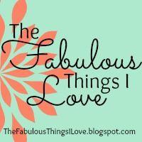 The Fabulous Things I Love