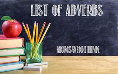 List of Adverbs - Moms Who Think