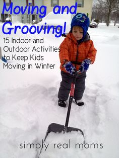 Moving and Grooving 15 Indoor and Outdoor Activities to Keep Kids Active in Winter