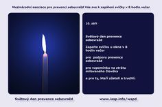 Download the World Suicide Prevention Day Light a Candle near a Window in Czech https://www.iasp.info/wspd/light_a_candle_on_wspd_at_8PM.php#czech