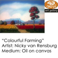 Colourful Farming, Oil on Canvas by Nicky van Rensburg Contact 43 on Marsh should you be interested in a work: 083 390 8000 South African Art, Oil Paintings, Farming, Oil On Canvas, Art Drawings, Landscapes, Art Gallery, Van, Artist