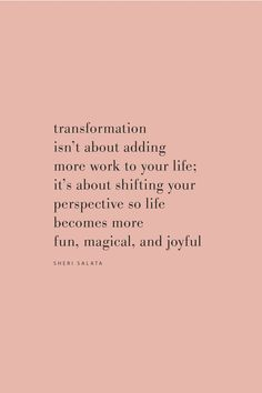 Quote by Sheri Salata on transforming your life on the Feel Good Effect Podcast. word 111 Transformation, Transcendence, and the Beautiful No with Sheri Salata Self Love Quotes, Words Quotes, Quotes To Live By, Sayings, Love Your Life Quotes, Quote Life, Change Quotes, Things Get Better Quotes, Best Life Quotes